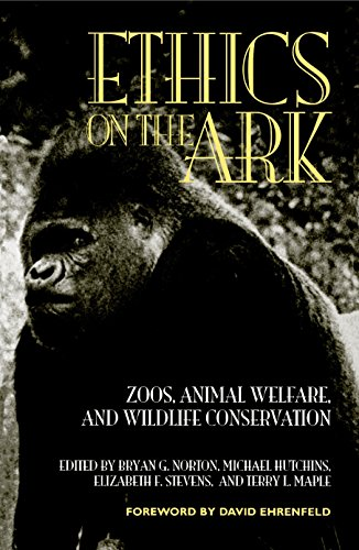 9781560986898: Ethics on the Ark: Zoos, Animal Welfare and Wildlife Conservation (Zoo & Aquarium Biology & Conservation)