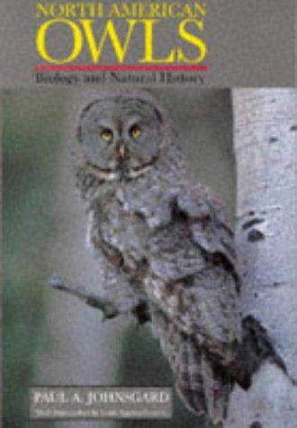 North American Owls: Biology and Natural History: JOHNSGARD PAUL A.