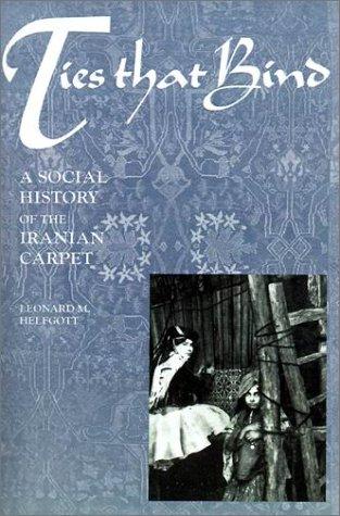Ties That Bind : A Social History: Helfgott, Leonard M.