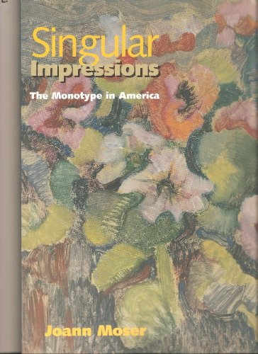 Singular Impressions: The Monotype in America