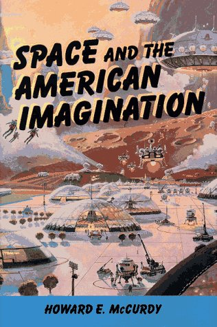 9781560987642: Space and the American Imagination (Smithsonian History of Aviation and Spaceflight Series)