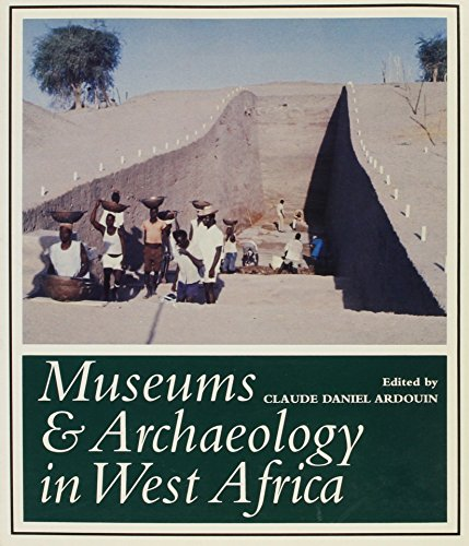 MUSEUMS & ARCHAEOLOGY W AFRICA PB: C, ARDOUIN