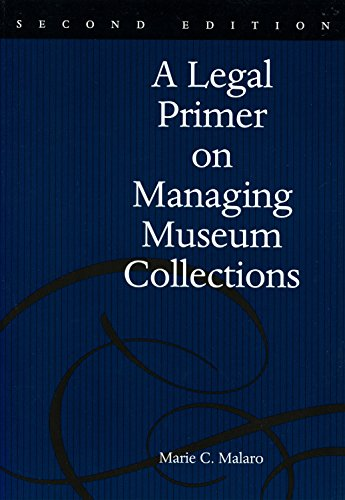 9781560987871: A Legal Primer on Managing Museum Collections, 2nd Edition
