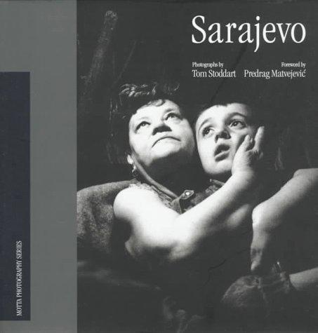 SARAJEVO (Motta Photography): STODDART TOM
