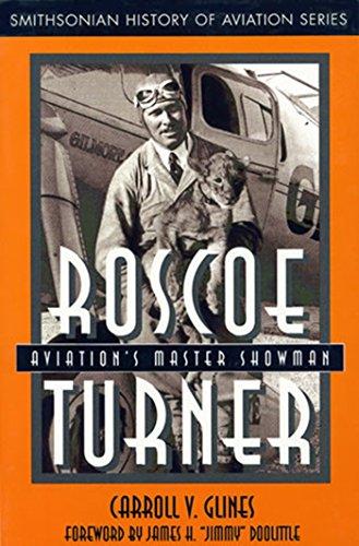 9781560987987: Roscoe Turner: Aviation's Master Showman (Smithsonian History of Aviation Series)
