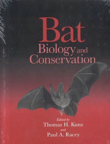 Bat Biology and Conservation: Editor-Thomas H. Kunz;