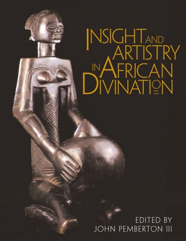 9781560988595: Insight and Artistry in African Divination
