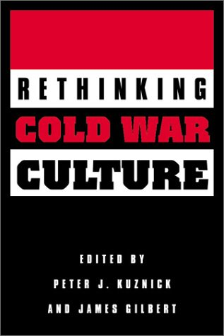 9781560988694: Rethinking Cold War Culture