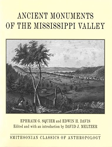 9781560988984: Ancient Monuments of the Mississippi Valley (Classics in Smithosian Anthropology)