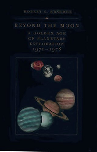 9781560989547: Beyond the Moon: A Golden Age of Planetary Exploration, 1971-1978 (Smithsonian History of Aviation and Spaceflight Series)