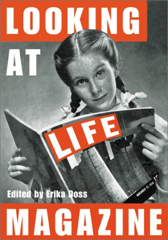 Looking at Life Magazine: DOSS E