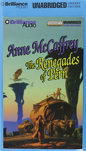 The Renegades of Pern (Dragonriders of Pern Series) (9781561001347) by Anne McCaffrey