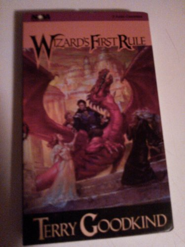 Wizard's First Rule (Sword of Truth Series): Goodkind, Terry