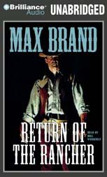 Return of the Rancher (9781561005475) by Max Brand
