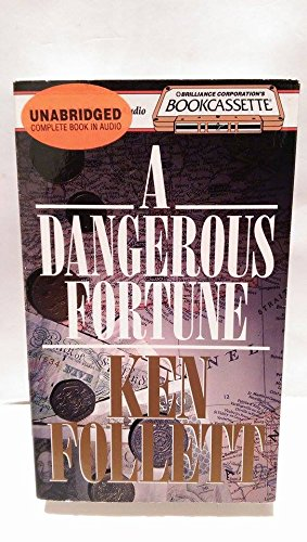 A DANGEROUS FORTUNE. [Unabridged Audio Tapes].: FOLLETT, Ken.