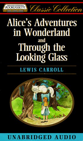 Alice's Adventures in Wonderland and Through the Looking Glass (9781561006328) by Lewis Carroll
