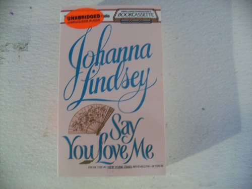 9781561007110: Say You Love Me (Malory Family Series)