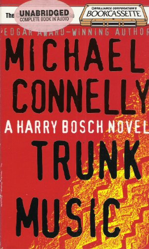 Trunk Music (Harry Bosch Series): Michael Connelly