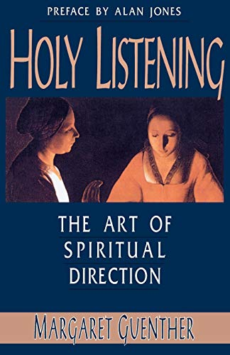 9781561010561: Holy Listening: The Art of Spiritual Direction