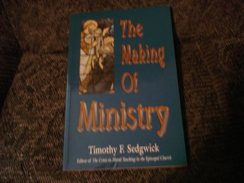 9781561010820: The Making of Ministry