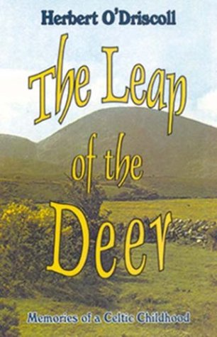 9781561010868: The Leap of the Deer: Memories of a Celtic Childhood