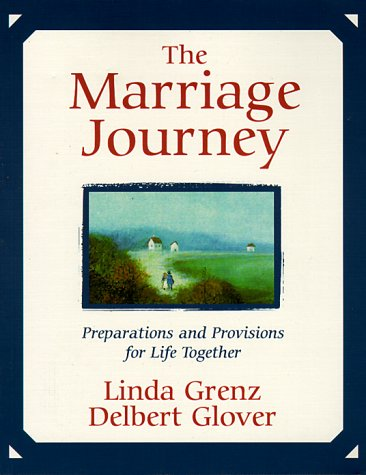 9781561011278: The Marriage Journey: Preparations and Provisions for Life Together