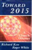 9781561011377: Toward 2015: A Church Odyssey