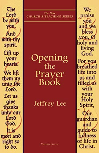 9781561011667: Opening the Prayer Book (New Church's Teaching Series)
