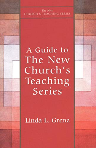 9781561011803: A Guide to The New Church's Teaching Series
