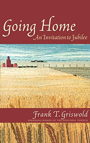 9781561011865: Going Home: An Invitation to Jubilee (Cloister Books)