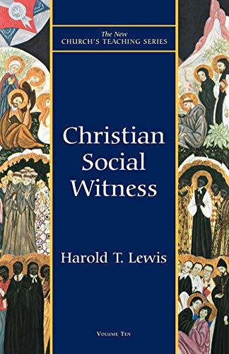 Christian Social Witness (The New Church's Teaching: Lewis, Harold T.