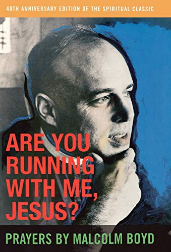 Are You Running With Me, Jesus?: Boyd, Malcolm