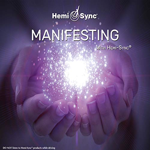 Manifesting with Hemi-Sync: Monroe Products; Joe Gallenberger