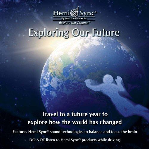 9781561025404: Exploring Our Future