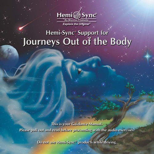 Hemi-Sync Support for Journeys Out of the Body (A Six-CD in-home training series with Guidance ...