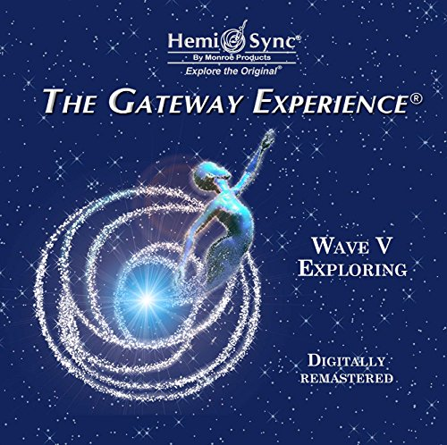 Gateway Experience-Exploring-Wave V (Digitally Remastered): Monroe Products