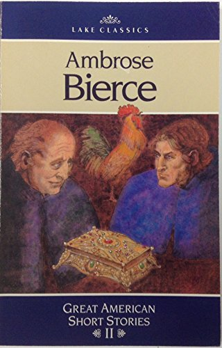 Ambrose Bierce: Great American Short Stories II: Ags Pub