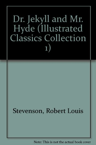 9781561034222: Dr. Jekyll and Mr. Hyde (Illustrated Classics Collection 1)(book and cassette)