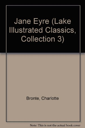 9781561035342: Jane Eyre (Lake Illustrated Classics, Collection 3)