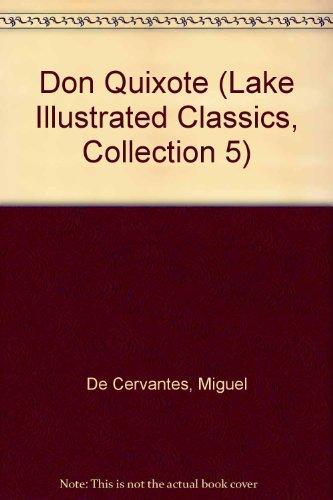9781561036219: Don Quixote (Lake Illustrated Classics, Collection 5)