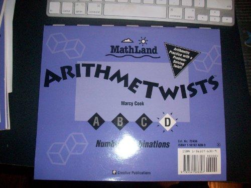 9781561076307: Arithmetwists Equations & Number Combinations Book D Grade 4