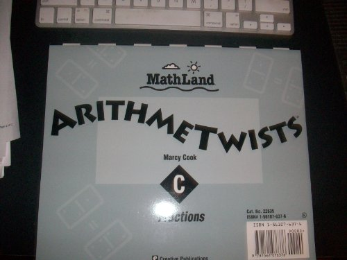 Arithmetwists, Level C, Grade 6: Fractions / Twisters (9781561076376) by Marcy Cook