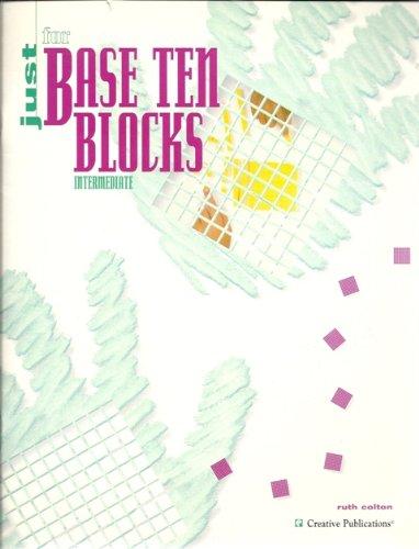 9781561079001: Just for base ten blocks: Intermediate (Just for series)