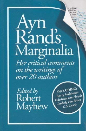 9781561142507: Ayn Rand's Marginalia: Her Critical Comments on the Writings of over 20 Authors