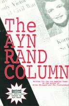 9781561142927: The Ayn Rand Column: Written for the Los Angeles Times
