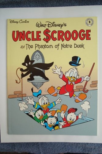 9781561150229: Walt Disney's Uncle Scrooge in the phantom of Notre Duck (Disney comics album series)