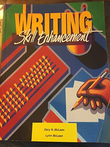 Writing: Skill Enhancement: Gary N. McLean,
