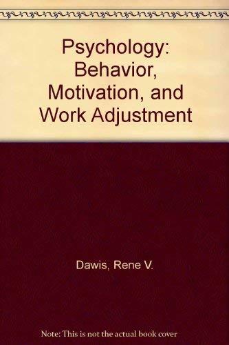 Psychology : Human Relations and Work Adjustment: Rene V. Dawis;