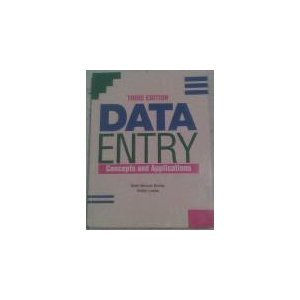 9781561185900: Data Entry: Concepts and Applications