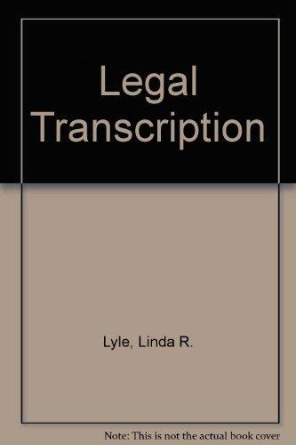 Legal Transcription: Linda R. Lyle,